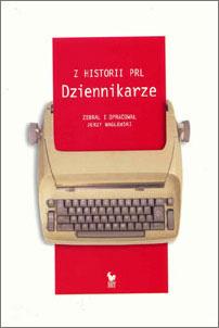 Z historii PRL. Dziennikarze