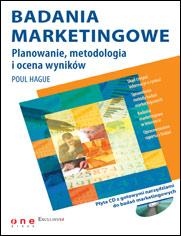 Badania marketingowe. Planowanie, metodologia i ocena wyników