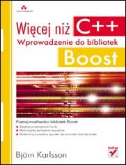 Wi�cej ni� C++. Wprowadzenie do bibliotek Boost