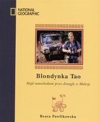 Blondynka Tao - rajd samochodowy przez d�ungl� w Malezji