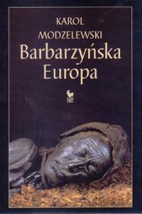 Barbarzy�ska Europa