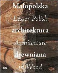 Ma�opolska architektura drewniana