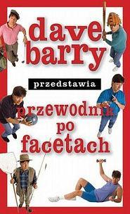 Dave Bary przedstawia przewodnik po facetach